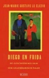 Diego en Frida : de geschiedenis van een legendarisch paar