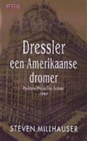 Dressler : een Amerikaanse dromer