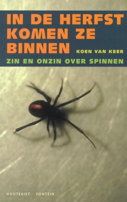 In de herfst komen ze binnen : zin en onzin over spinnen