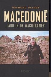 Macedonië : land in de wachtkamer