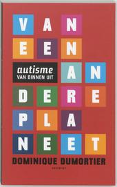 Van een andere planeet : autisme van binnen uit