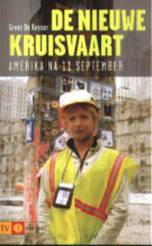 De nieuwe kruisvaart : Amerika na 11 september