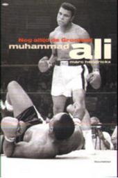 Muhammad Ali : nog altijd de grootste!