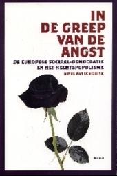 In de greep van de angst : de Europese sociaal-democratie en het rechtspopulisme