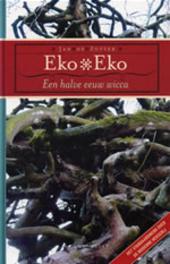 Eko, eko : een halve eeuw wicca