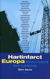 Hartinfarct Europa : Brusselse gevolgen van de EU-uitbreiding
