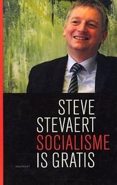 Socialisme is gratis