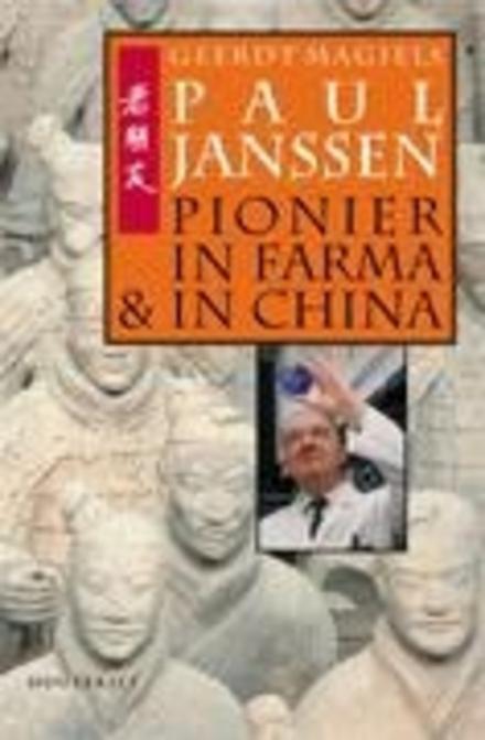 Paul Janssen : pionier in farma en in China
