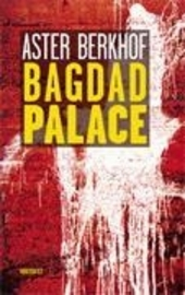 Bagdad Palace : roman