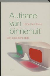 Autisme van binnen uit : een praktische gids