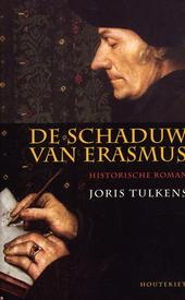 De schaduw van Erasmus : historische roman