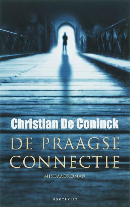 De Praagse connectie : misdaadroman
