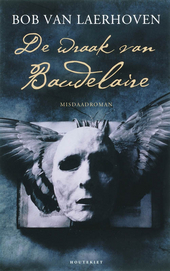 De wraak van Baudelaire : misdaadroman