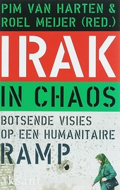 Irak in chaos : botsende visies op een humanitaire ramp