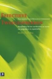 Effectieve tweegesprekken : handleiding bij het voorbereiden en voeren van gesprekken in organisaties