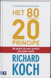 Het 80/20-principe : het geheim van meer bereiken met minder moeite