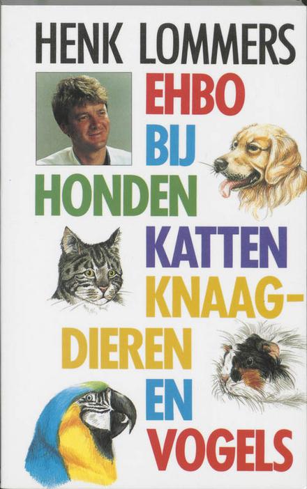 EHBO bij honden, katten, knaagdieren en vogels