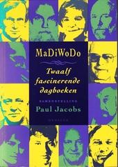 MaDiWoDo : twaalf fascinerende dagboeken
