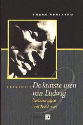De laatste uren van Ludwig : herinneringen aan Beethoven