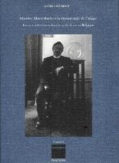 Maurice Maeterlinck et la dramaturgie de l'image : les arts et les lettres dans le symbolisme en Belgique