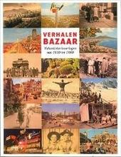 Verhalenbazaar : vakantieherinneringen van 1930 tot 1980
