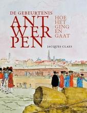 De gebeurtenis Antwerpen : hoe het ging en gaat