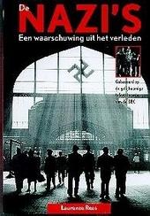 De nazi's : een waarschuwing uit het verleden
