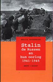 Stalin, de Russen en hun oorlog