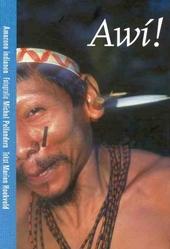Awí ! : Amazone-indianen