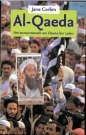 Al-Qaeda : het terreurnetwerk van Osama Bin Laden