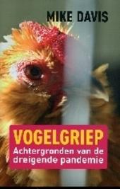 Vogelgriep : achtergronden van de dreigende pandemie