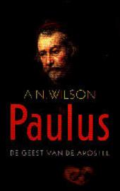 Paulus : de geest van de apostel