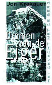 Dromen van de Eiger : het gevecht met de berg