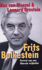 Frits Bolkestein : portret van een liberale vrijbuiter