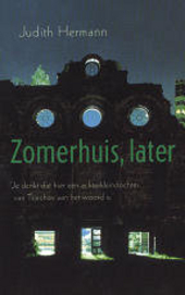 Zomerhuis, later