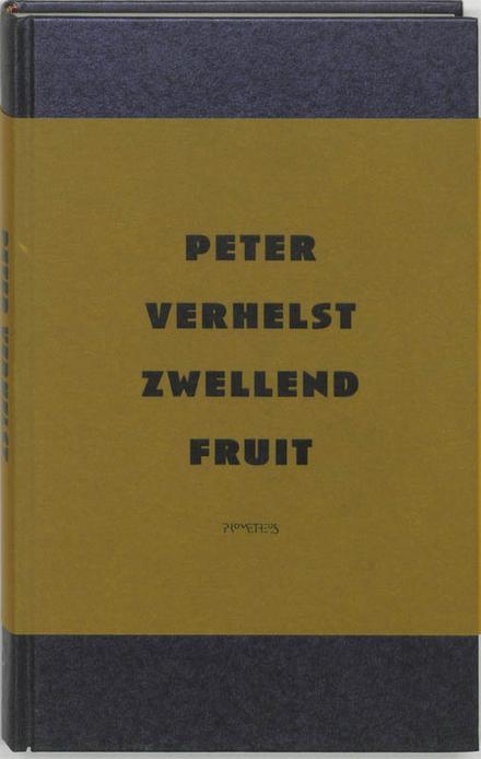 Zwellend fruit : roman in sprookjes