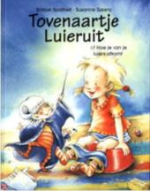 Tovenaartje Luieruit, of Hoe je van je luiers afkomt