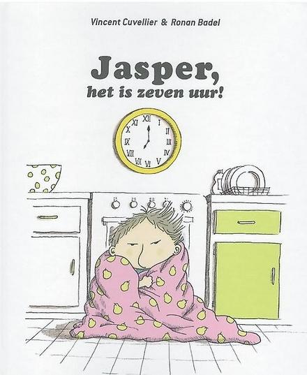Jasper, het is zeven uur!