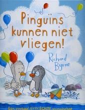 Pinguins kunnen niet vliegen!