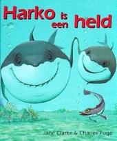 Harko is een held