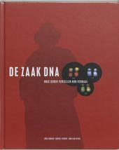 De zaak DNA : onze genen vertellen hun verhaal