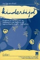 Kindertijd : kinderen en ouders over de leefsituatie van kinderen op lagereschoolleeftijd in Vlaanderen