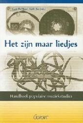 Het zijn maar liedjes : handboek populaire muziekstudies