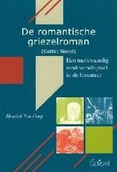 De romantische griezelroman (Gothic Novel) : een merkwaardig rand-verschijnsel in de literatuur