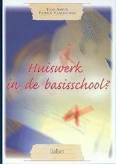 Huiswerk in de basisschool? : sleutelen aan een huiswerkbeleid