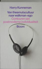Van theemutscultuur naar walkman-ego : contouren van postmoderne individualiteit