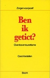 Ben ik getict ? : over tics en tourettisme