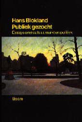 Publiek gezocht : essays over cultuur, markt en politiek
