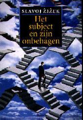 Het subject en zijn onbehagen : vijf essays over psychoanalyse en het cartesiaanse cogito