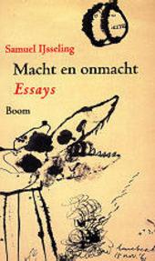 Macht en onmacht : essays